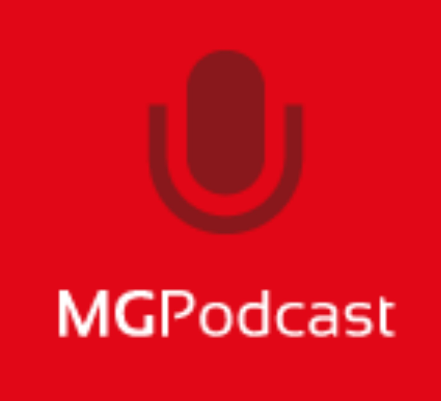 MG Podcast